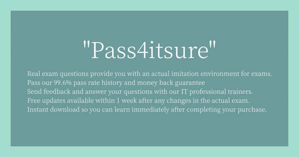 Pass4itsure Characteristics