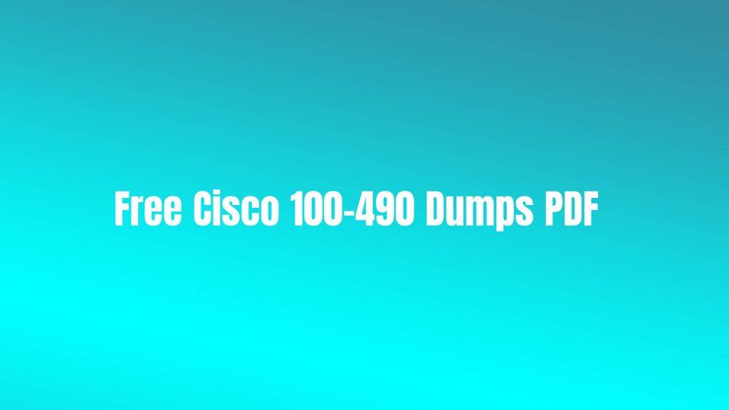 Free Cisco 100-490 Dumps PDF